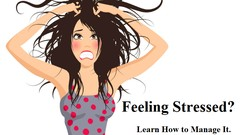 Stress Management: A Practical Guide for Reducing Stress