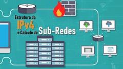Endereçamento IPv4 e Cálculo de Sub-Redes