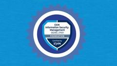 ISO 27001: Curso completo para certificação EXIN ISFS!