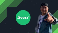 Full Time Fiverr Success: A Masterclass For Fiverr Sellers