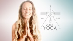 Voice Yoga  Improve your singing wellbeing & self expression