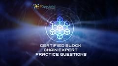 Certified Block Chain Expert Exams Practice Questions