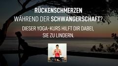 Yoga gegen Rückenschmerzen während der Schwangerschaft