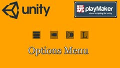 Create a basic options menu with Unity and Playmaker