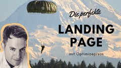 Die perfekte Landing Page mit Optimizepress