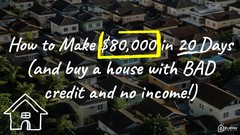 How to Buy A House with Bad Credit and Little Cash