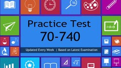 70-740 Practice Test for MCSA 2016 (2019 Most Updated)