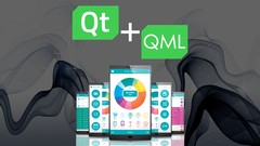 Learn Qt and QML by Creating Cross Platform Apps with Felgo
