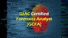 GIAC Certified Forensics Analyst (GCFA)