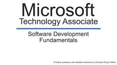 MTA 98-361: Software Development Fundamentals Prep Exam