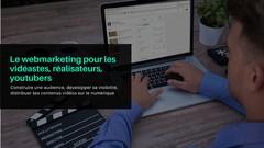 Le webmarketing pour les vidéastes, réalisateurs & youtubers