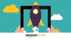 Amazon Kindle: How To Publish a #1 Best Seller On Kindle