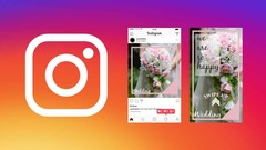Instagram Post and Story Images MasterClass 2019