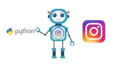 Instagram Automation: Build A Bot with Python