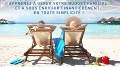 Budget - Comprenez, Gérez, Économisez et réalisez vos rêves