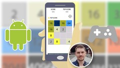 Create a 2048 Android Game Clone from Scratch | Udemy