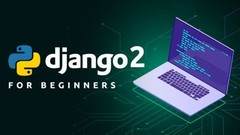 Django 2 | Build & Deploy Fully Featured Web Application | Udemy