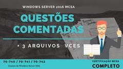 Windows Server 2016 MCSA - Questões Comentadas + 03 VCEs