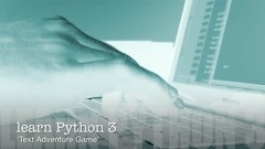 Learn Python 3 Programming with an easy Text Adventure Game