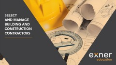 Select and Manage Construction Contractors