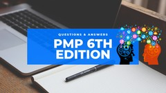 PMP 6th Edition Questions & Answers