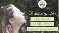 Curso Ilumina Tu Vida, llena tu vida de amor y luz.