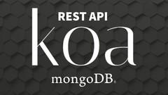 KOA + MongoDB, desarrolla tu propia RESTFUL API