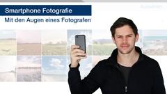Smartphone Fotografie - Mit den Augen eines Fotografen