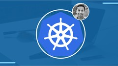 Kubernetes Made Easy: Learn Kubernetes From Scratch (2019)