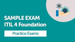 240 Questions - ITIL 4 Foundation Practice Exams (Official