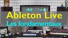 [Ableton Live] Les Fondamentaux