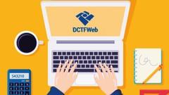 DCTFWeb Aprenda do Zero e Fique Atualizado