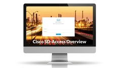 """Cisco SD-Access """"Software-Defined Access"""" Overview"""