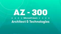 AZ-300 Microsoft Azure Architect Technologies Exam Questions