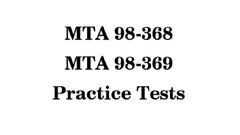 MTA 98-368 and 98-369 Exam Preparation : Practice Tests New