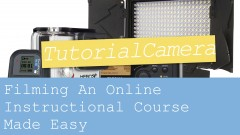 Learn How to Film Your Own Online Instructional Course