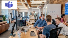Microsoft Teams: Teams Essentials for the workplace