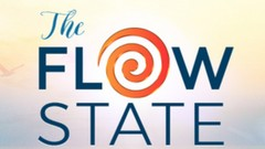 The Flow State Transformational Training Video Course