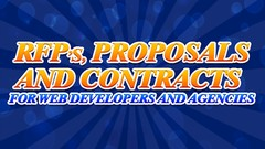 RFPs, Proposals, and Contracts for Web Developers