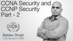 CCNA Security and CCNP Security Deep Dive Part::2