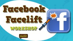 Facebook Facelift Workshop