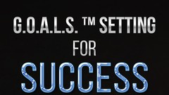G.O.A.L.S.™ Setting For Success