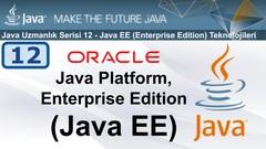 Java Serisi 12 - Java EE (Enterprise Edition) Teknolojileri