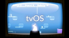 Learn tvOS for Game Development