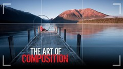 COMPOSITION : learn the artistic side of photography