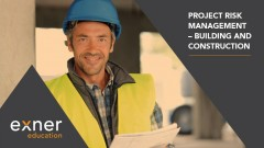 Project Risk Management - Building and Construction