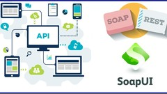 WebServices/API Testing by SoapUI-Groovy|Real-time API|23+hr