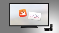 AppleTV Apps entwickeln, der umfassende tvOS Kurs