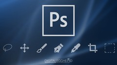 Photoshop Foundation - Everything You Need to Get Started