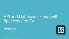 API and Database Testing with Specflow and C#